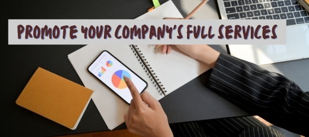 How to Promote Your Company's Full Range of Services